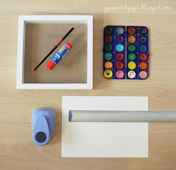 pasandolopipa | materiales para la manualidad del cuadro