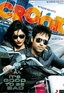 Crook - It's Good to Be Bad 2010 Hindi Movie Watch Online