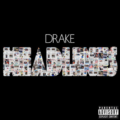 Drake – Headlines (New Audio)