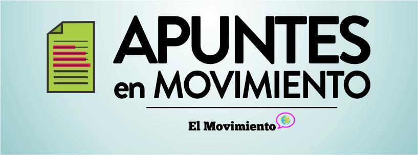 Apuntes en Movimiento