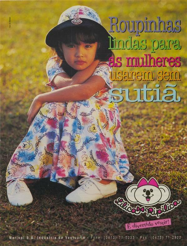 Propaganda da Lilica Ripilica em 1994 que apresentam crianças como mulheres.