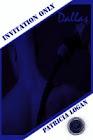 """""""Dallas"""" Invitation Only (Book 5) M/M/M BDSM"""