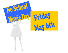 NO SCHOOL MOVIE DAY