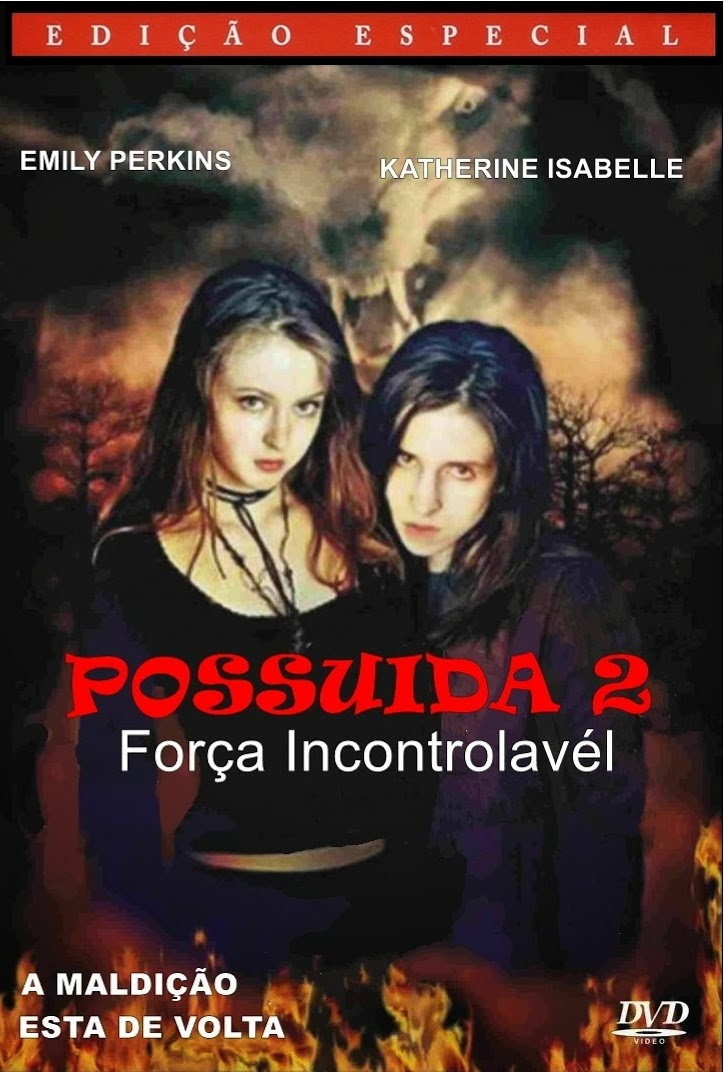 Possuída 2: Força Incontrolável – Dublado (2004)