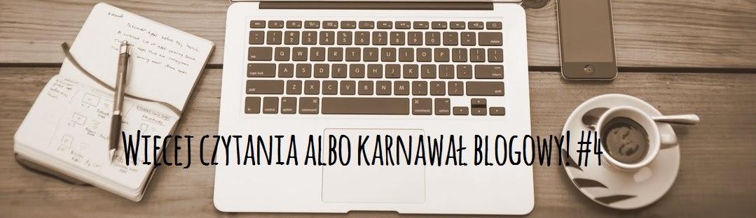Więcej czytania albo karnawał blogowy! #4