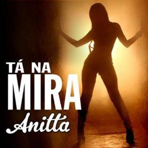 Baixar CD Anitta – Tá na Mira (2013) Download