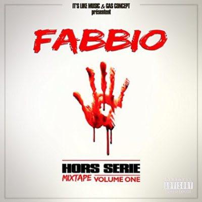 Fabbio - Mixtape Hors serie Vol.1 (2015)