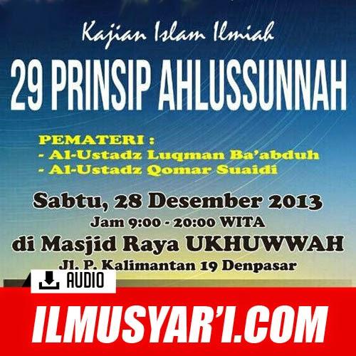 29 Prinsip Ahlussunnah (Ushulus Sunnah) - Ustadz Luqman Ba'abduh & Ustadz Qomar Suaidi