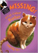 Missing! A Cat Called Buster -- The second book in the Rainbow Street Shelter Series