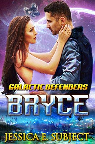 BRYCE (Galactic Defenders Book 1)