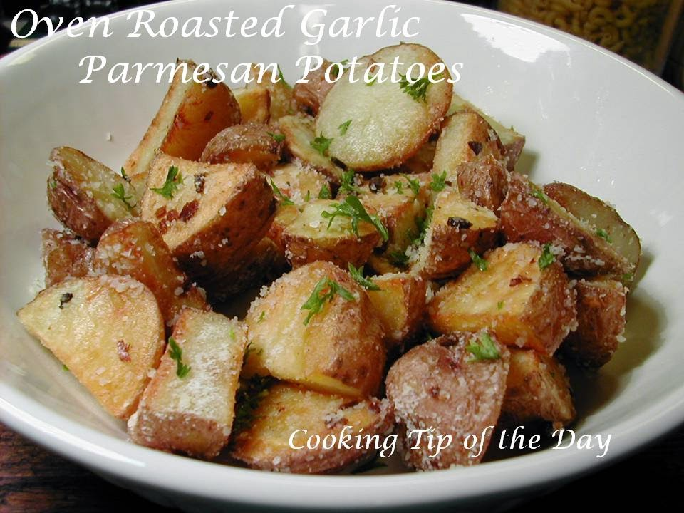 Cooking Tip of the Day: Oven Roasted Garlic Parmesan Potatoes