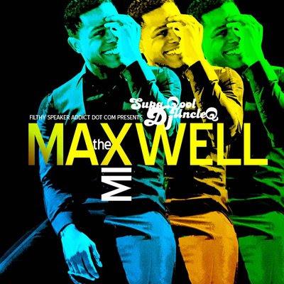 Supa Qool DJ Uncle Q - The Maxwell Mix