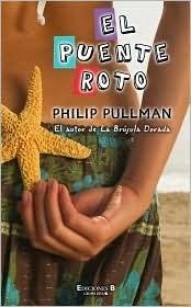 El Puente Roto (Philip Pullman)