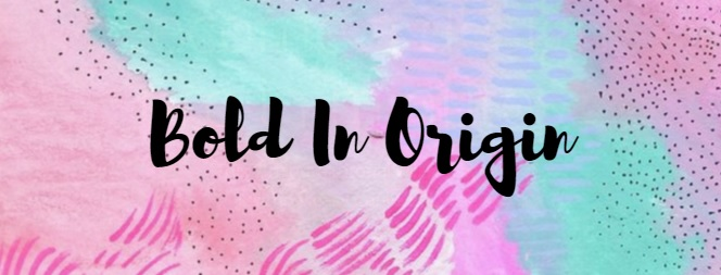 Bold In Origin