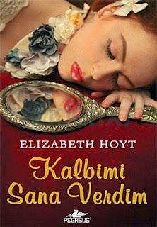 Elizabeth Hoyt – Kalbimi Sana Verdim