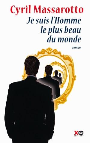 http://www.xoeditions.com/livres/je-suis-lhomme-le-plus-beau-du-monde/