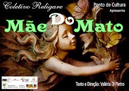 MÃE DO MATO