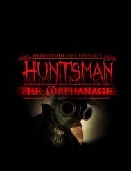 Free Download Games Huntsman The Orphanage Proper Full Version