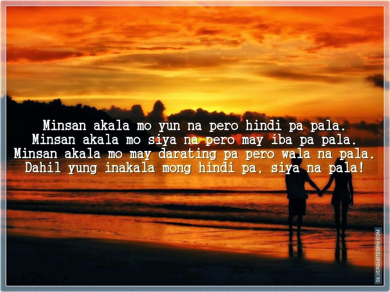 Minsan, Picture Quotes, Love Quotes, Sad Quotes, Sweet Quotes, Birthday Quotes, Friendship Quotes, Inspirational Quotes, Tagalog Quotes