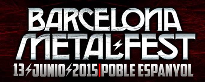 BARCELONA METAL FESTIVAL 2015 - SÁBADO 13 DE JUNIO - POBLE ESPANYOL