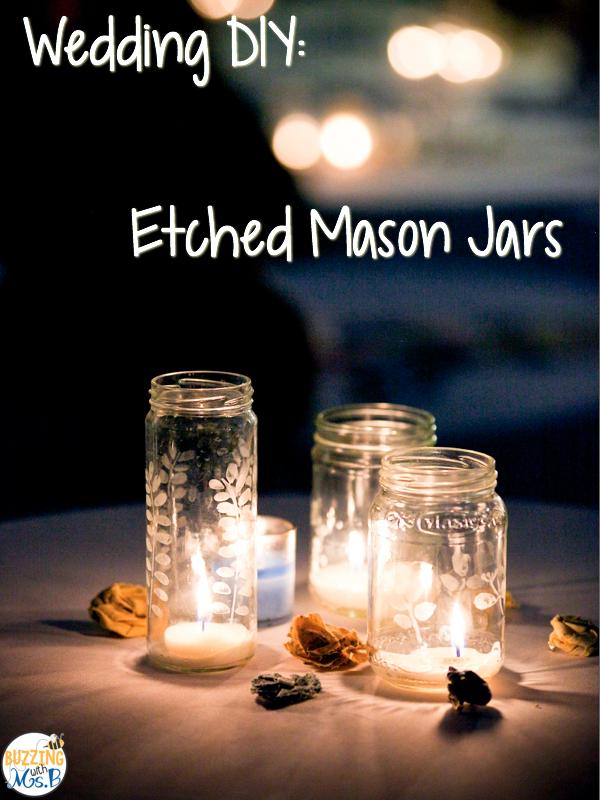 Buzzing With Ms B Wedding DIY Etched Mason Jar Candle