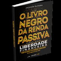 O Livro Negro da Renda Passiva