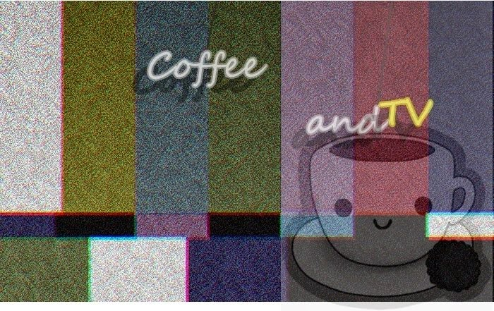 Coffe and tv