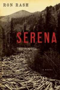 Serena is based on the book of the same name by Ron Rash. - The ambitious wife of a North Carolina timber baron, Serena brings the spirit of Lady MacBeth to depression-era North Carolina.