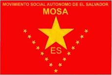 BPR-MOSAES EL SALVADOR SOMOS MOVIMIENTO INDEPENDENTISTA POR UN PAIS LIBRE SOCIALISTA