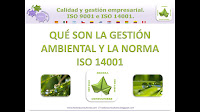 Qué son la gestión ambiental y la norma ISO 14000