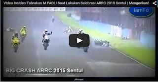 Video Insiden Tabrakan M FADLI Saat Lakukan Selebrasi ARRC 2015 Sentul | Mengerikan!