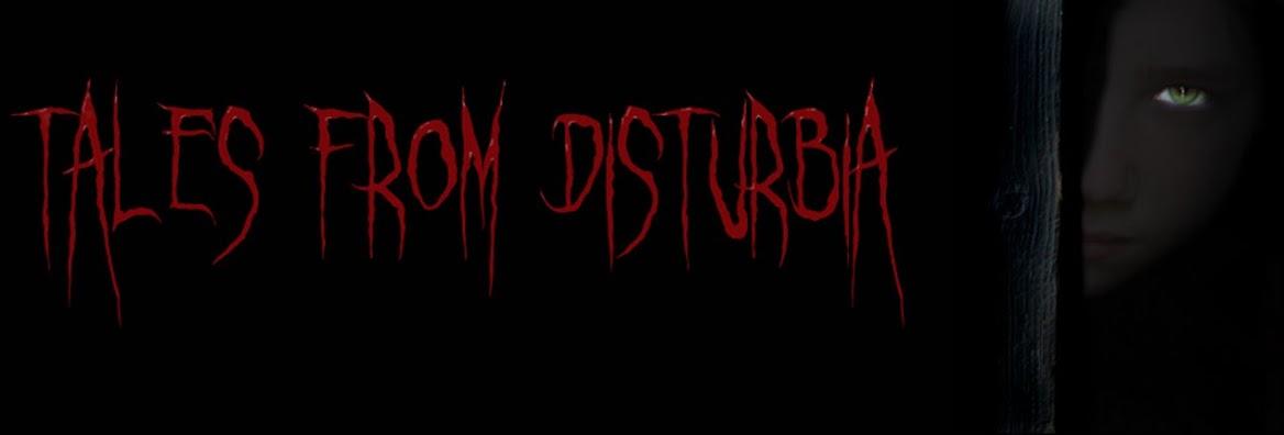 Tales From Disturbia