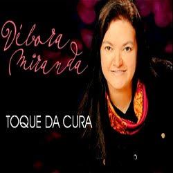 Débora Miranda - Toque da Cura 2012