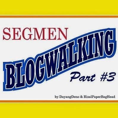 Segmen Blogwalking #Part3