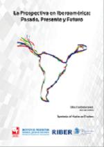 La Prospectiva en Iberoamérica: