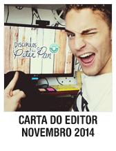 Carta do Editor - Novembro de 2014