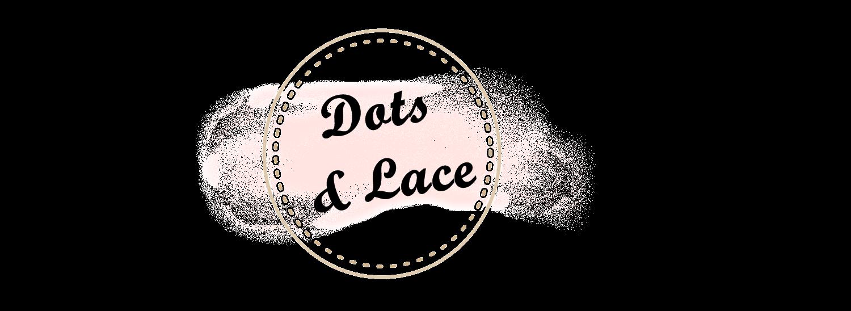Dots & Lace