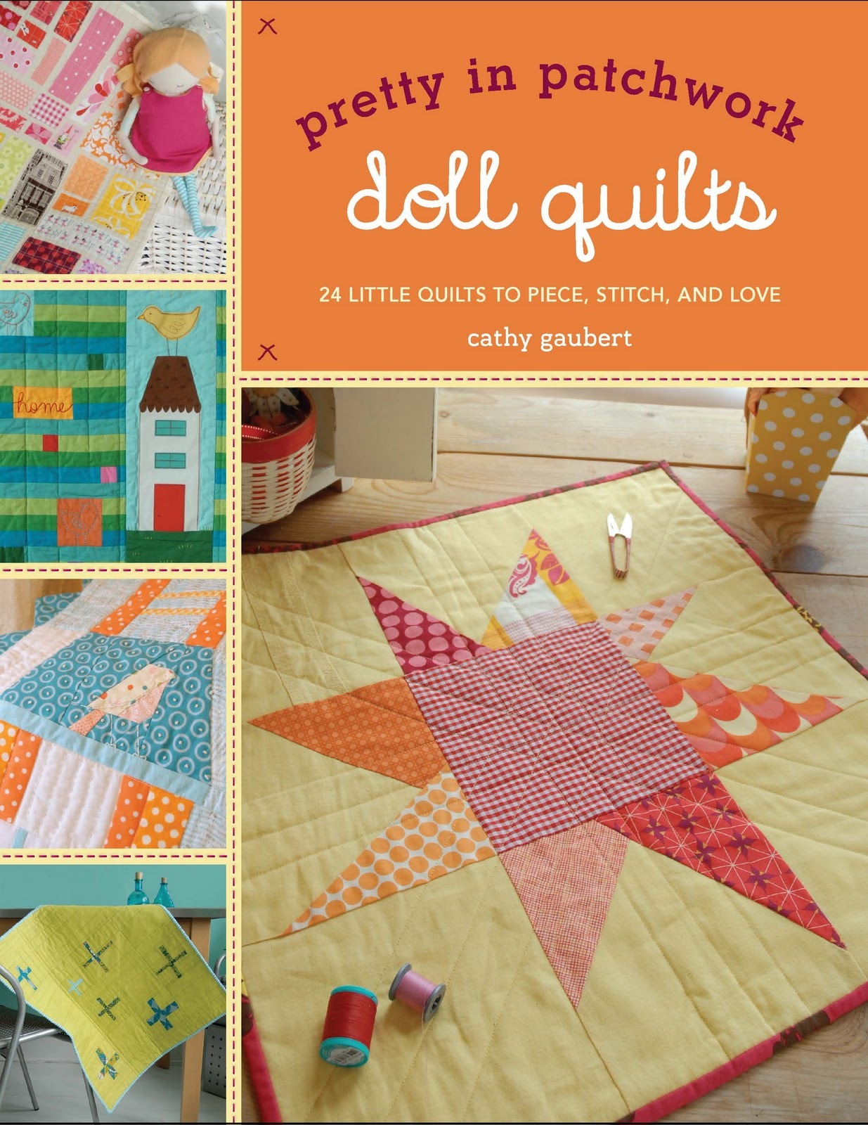 pretty in patchwork:  doll quilts