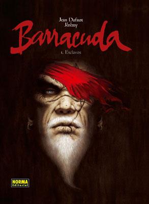 Portada de la edición española de Barracuda de Jean Dufaux y Jérémy Petiqueux