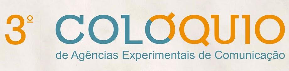 Colóquio de Agências Experimentais de Comunicação