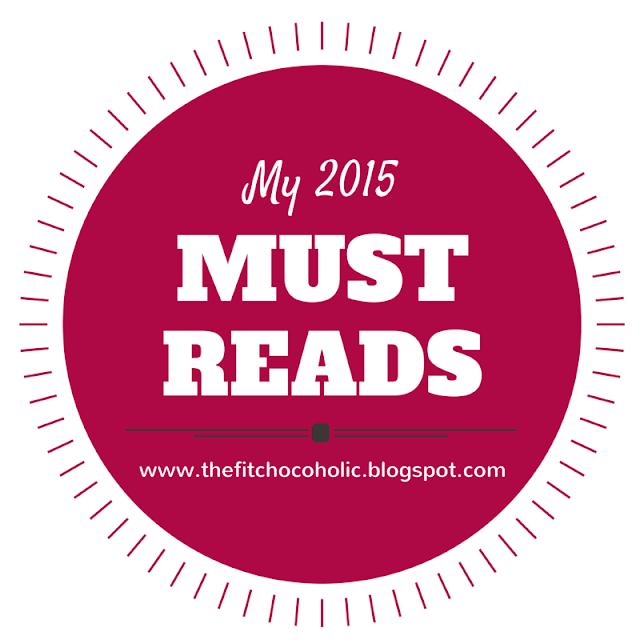 The Fit Chocoholic's 2015 Must Reads