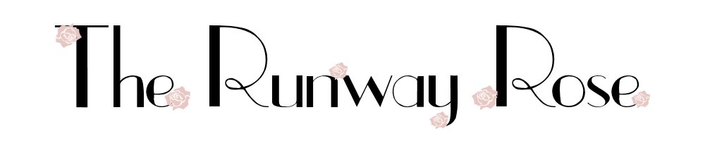 The Runway Rose