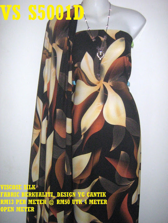 VS 5001D: VISCOSE SILK, FABRIC BERKUALITI & CANTIK