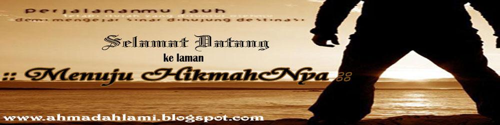 :: Menuju HikmahNya ::
