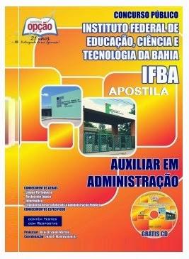 Apostila Concurso Instituto Federal de Educação da Bahia - IFBA cargo Auxiliar em Administração