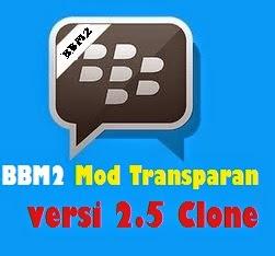 bbm versi clone tema transparan bisa masang dua bbm dengan satu hp menggunakan dual bbm versi 2.5.0.32 terbaru update musik