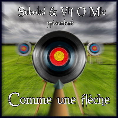 Vif O Mic & Subotai - Comme Une Fleche (2014)