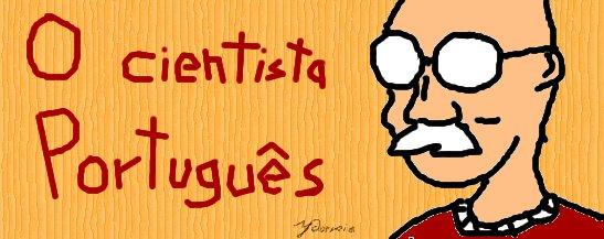O Cientista Português