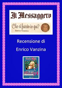 """Recensione di Enrico Vanzina nella sua Rubrica """"Che ci faccio io qui?"""" sul Quotidiano Il Messaggero"""