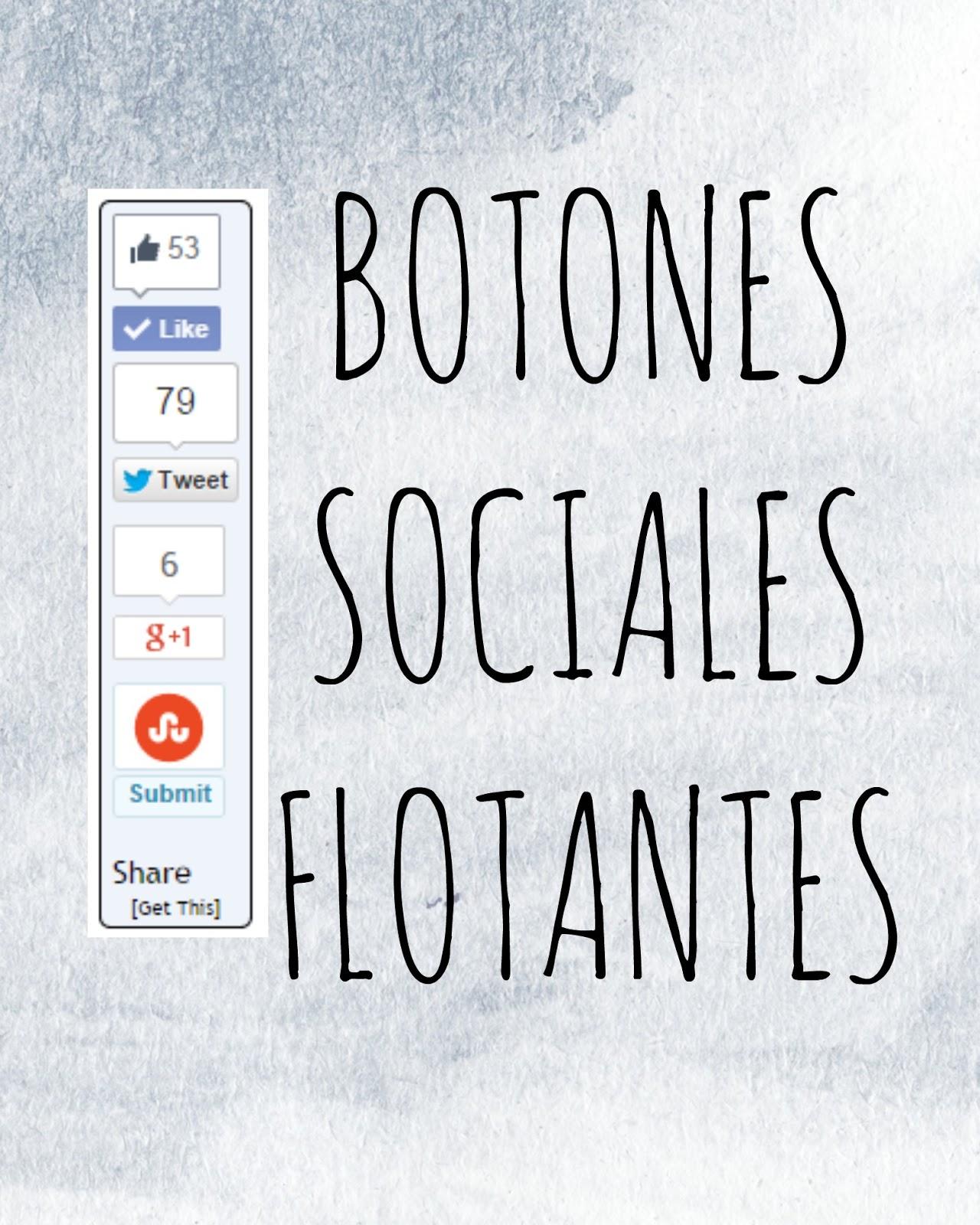 BOTONES REDES SOCIALES FLOTANTES  PARA BLOGGER